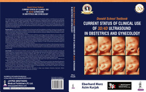 Donald School Textbook  Current Status of Clinical Use of 3D 4D Ultrasound in Obstetrics and Gynecology PDF
