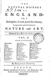 The natural history of England; or, a description of each particular county [&c.].