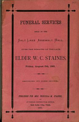 Funeral Services Held in the Salt Lake Assembly Hall PDF