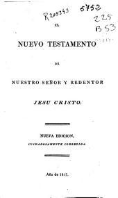 El Nuevo Testamento de Nuestro Señor y Redentor Jesus Cristo