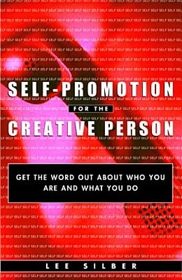 Self Promotion for the Creative Person