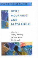 Grief, Mourning, and Death Ritual
