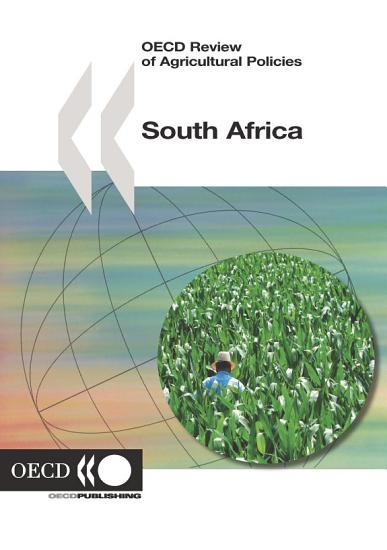 OECD Review of Agricultural Policies  South Africa 2006 PDF