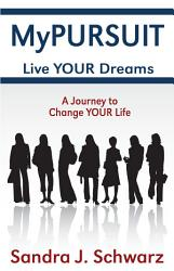 Mypursuit  Live Your Dreams PDF