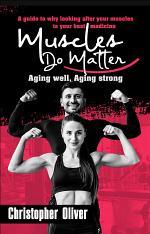 Muscles Do Matter
