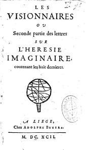 Les visionnaires ou seconde partie des lettres sur l'hérésie imaginaire...