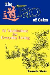 The Tao of Calm: 81 Meditations for Everyday Living