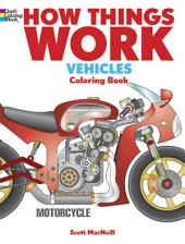 How Things Work Vehicles -: Motorcycle