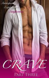 Crave Part Three