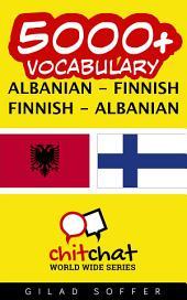 5000+ Albanian - Finnish Finnish - Albanian Vocabulary