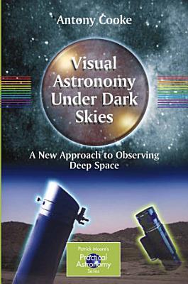 Visual Astronomy Under Dark Skies PDF