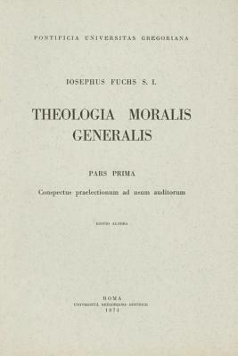 Theologia Moralis Generalis