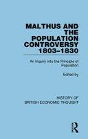Malthus and the Population Controversy, 1803-1830