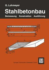 Stahlbetonbau: Bemessung, Konstruktion, Ausführung, Ausgabe 5
