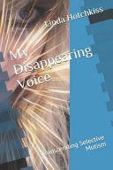 Download My Disappearing Voice Book