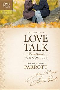The One Year Love Talk Devotional for Couples Book