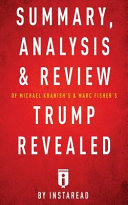 Summary  Analysis   Review of Michael Kranish s   Marc Fisher s Trump Revealed by Instaread PDF