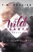 Wild Hearts   Kein Blick zur  ck PDF