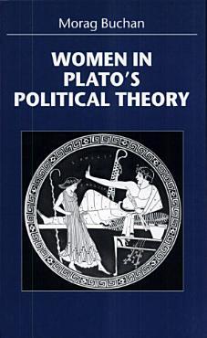Women in Plato s Political Theory PDF
