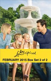 Love Inspired February 2015 - Box Set 2 of 2: Daddy Wanted\The Fireman's Secret\Falling for Texas\The Engagement Bargain