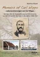 Memoirs of Carl Wippo  Lebenserinnerungen von Carl Wippo PDF