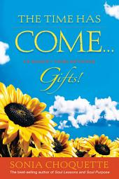The Time Has Come... to Accept Your Intuitive Gifts!
