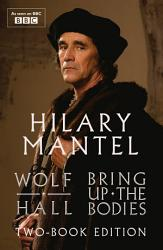 Wolf Hall and Bring Up The Bodies  Two Book Edition PDF