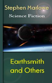 Earthsmith and Others: Science Fiction Stories