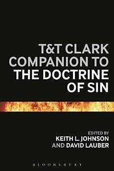T T Clark Companion to the Doctrine of Sin PDF