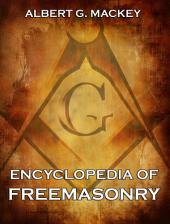 Encyclopedia Of Freemasonry: English Edition
