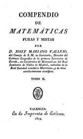 Compendio de matemáticas puras y mistas: Volumen 2