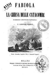 Fabiola, o, La chiesa delle catacombe traduzione autorizzata dall'autore il cardinale Wiseman