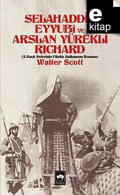 Selahaddin Eyyubi ve Arslan Y  rekli Richard PDF