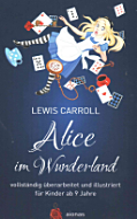 Alice Im Wunderland  Vollst  ndig   berarbeitet und Illustriert PDF