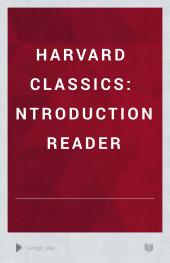 Harvard Classics: Introduction, Reader