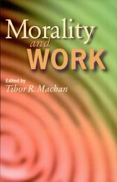 Morality and Work