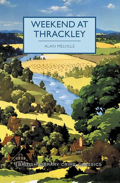 Download Weekend at Thrackley Book