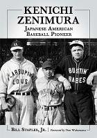 Kenichi Zenimura  Japanese American Baseball Pioneer PDF