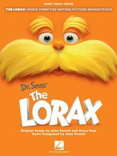 The Lorax (Songbook): Music from the Motion Picture Soundtrack
