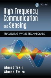 High Frequency Communication and Sensing: Traveling-Wave Techniques