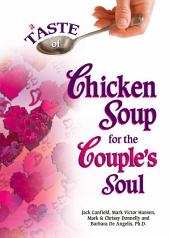 A Taste of Chicken Soup for the Couple's Soul