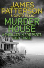 Murder House: Part Three