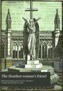 The Heathen Woman s Friend