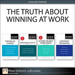 The Truth About Winning At Work Collection  Book PDF