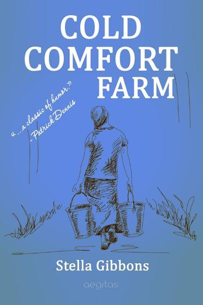 Cold comfort farm Pdf Book