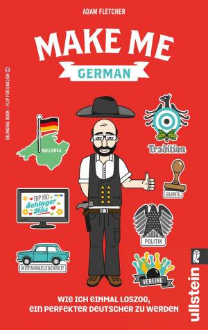 Make me German  Zweisprachiges Wendebuch Deutsch  Englisch