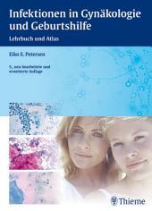 Infektionen in Gynäkologie und Geburtshilfe: Lehrbuch und Atlas, Ausgabe 5