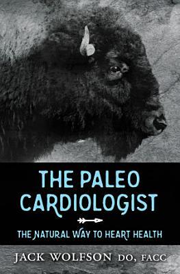 The Paleo Cardiologist