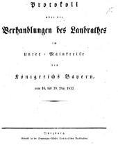 Protokoll über die Verhandlungen des Landraths im Unter-Main-Kreis des Königreichs Bayern: 1832