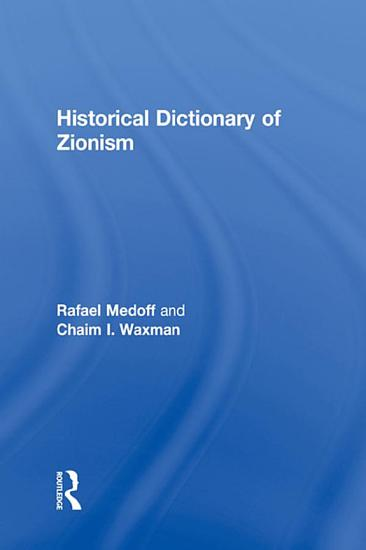 Historical Dictionary of Zionism PDF